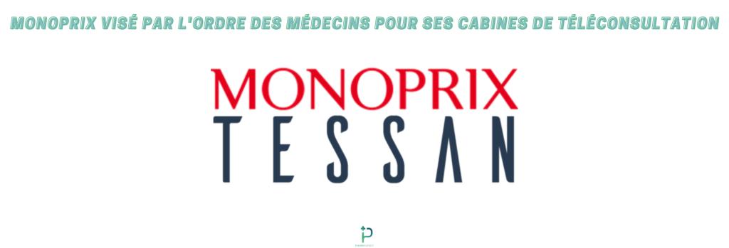 LA TÉLÉCONSULTATION CHEZ MONOPRIX